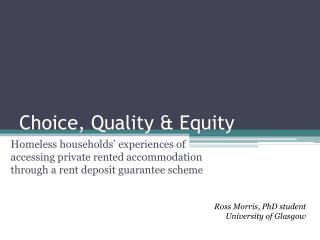 Choice, Quality & Equity