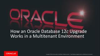 How an Oracle Database 12 c  Upgrade Works in a Multitenant Environment