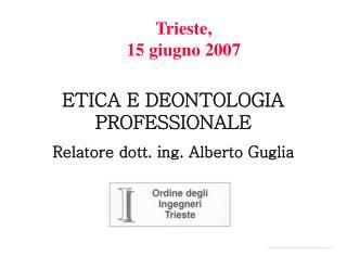 Trieste,  15 giugno 2007