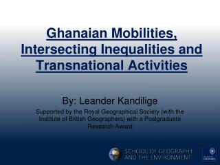 Ghanaian Mobilities, Intersecting Inequalities and Transnational Activities