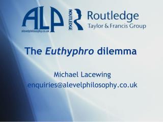 The  Euthyphro  dilemma
