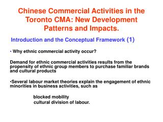 Chinese Commercial Activities in the Toronto CMA: New Development Patterns and Impacts.