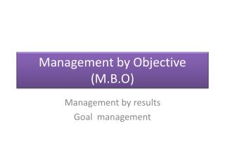 Management by Objective M.B.O