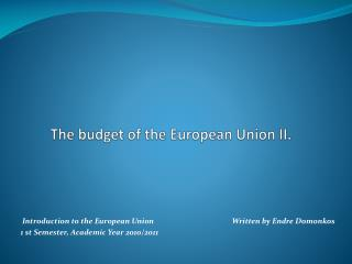 The  budget  of the European Union II.
