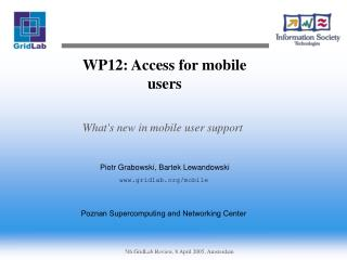 WP12: Access for mobile users