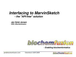 - Enabling biochemformatics