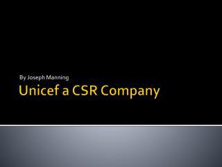 Unicef  a  CSR Company
