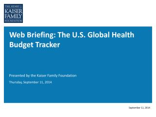 Web Briefing: The U.S. Global Health Budget Tracker