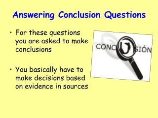 Answering Conclusion Questions
