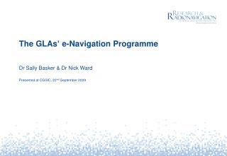 The GLAs� e-Navigation Programme