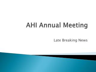 AHI Annual Meeting