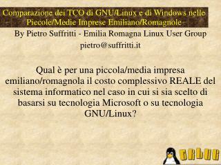 Comparazione dei TCO di GNU/Linux e di Windows nelle Piccole/Medie Imprese Emiliano/Romagnole