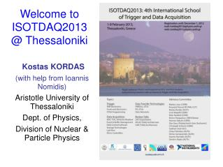 Welcome to ISOTDAQ2013 @ Thessaloniki