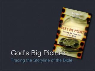 God�s Big Picture