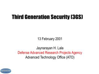 Third Generation Security (3GS)