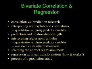 Bivariate Correlation & Regression