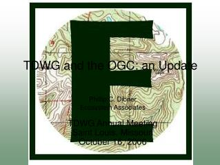 TDWG and the OGC: an Update