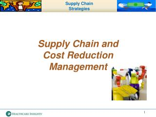 Supply Chain and  Cost Reduction Management