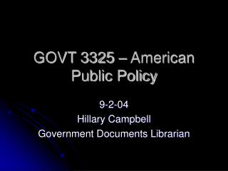 GOVT 3325 � American Public Policy