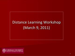 Distance Learning Workshop (March 9, 2011)