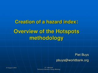 Creation of a hazard index : Overview of the Hotspots methodology