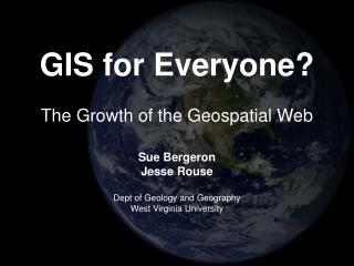GIS for Everyone? The Growth of the Geospatial Web