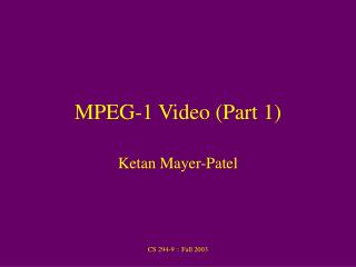 MPEG-1 Video (Part 1)