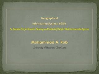 Geographical  Information Systems  (GIS ):