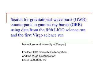 Isabel Leonor (University of Oregon) For the LIGO Scientific Collaboration