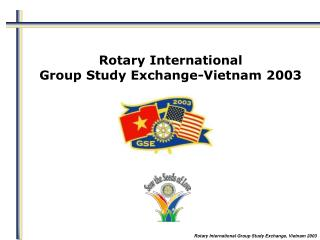 Rotary International Group Study Exchange-Vietnam 2003