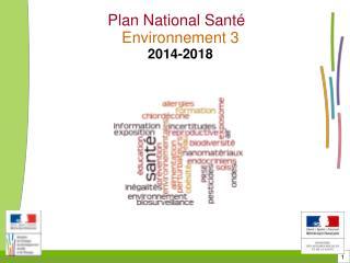 Plan National Santé Environnement 3 2014-2018