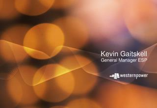 Kevin Gaitskell General Manager ESP