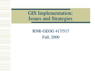 GIS Implementation: Issues and Strategies