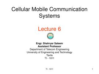 Cellular Mobile Communication Systems  Lecture 6