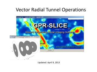 Vector Radial Tunnel Operations