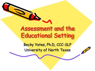 Assessment and the Educational Setting