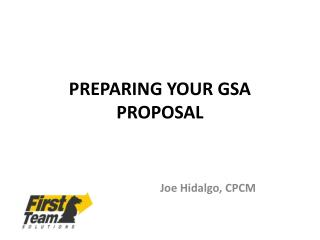 PREPARING YOUR GSA PROPOSAL