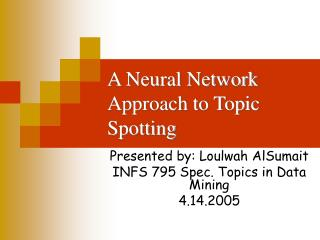 A Neural Network Approach to Topic Spotting
