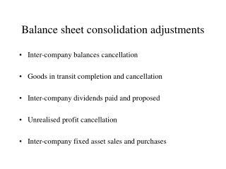 Balance sheet consolidation adjustments