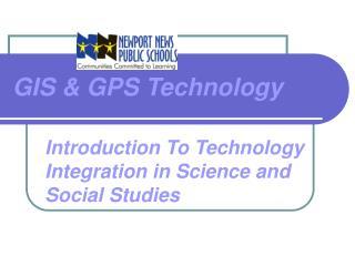 GIS & GPS Technology