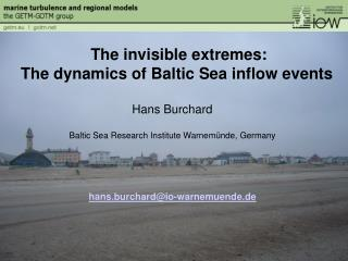 Hans Burchard Baltic Sea Research Institute Warnemünde, Germany hans.burchard@io-warnemuende.de
