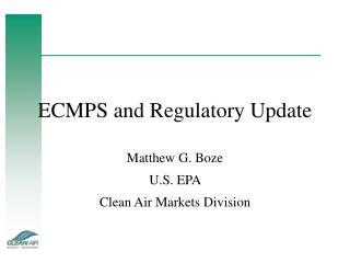 ECMPS and Regulatory Update