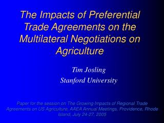 The Impacts of Preferential Trade Agreements on the Multilateral Negotiations on Agriculture