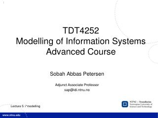 TDT4252 Modelling of Information Systems Advanced Course