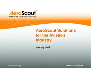 AeroScout Solution s  for  the Aviation Industry