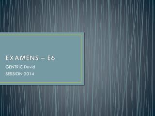 EXAMENS � E6