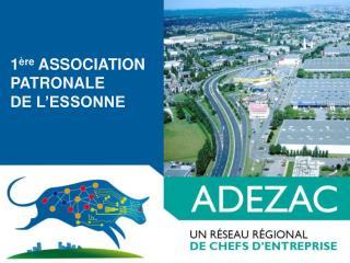 1 ère  ASSOCIATION PATRONALE  DE L'ESSONNE