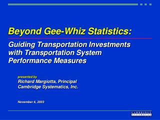 Beyond Gee-Whiz Statistics: