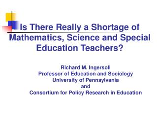Is There Really a Shortage of Mathematics, Science and Special Education Teachers?