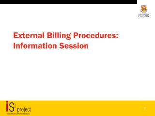 External Billing Procedures:  Information Session